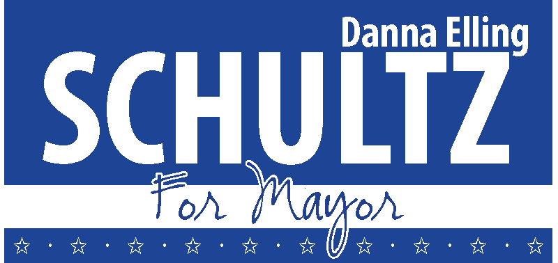 Danna Elling Schultz for Mayor